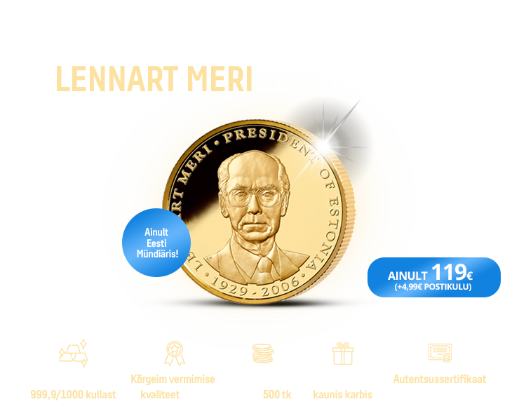"""Kuldmünt """"Lennart Meri – Eesti Vabariigi president """" 0,5 g"""