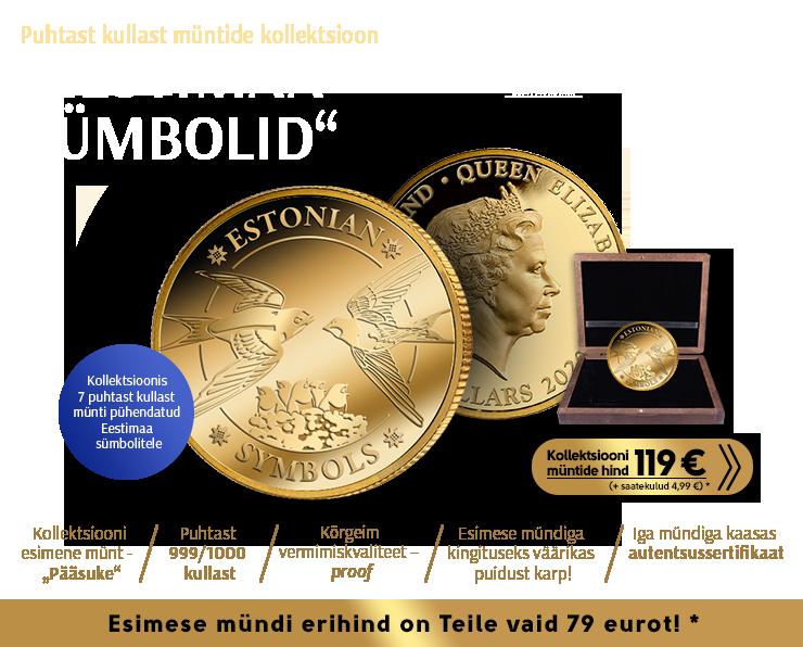 """Puhtast kullast müntide kollektsioon """"Eestimaa sümbolid"""", esimene münt """"Suitsupääsuke"""""""
